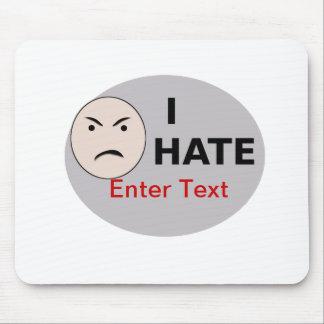 Odio… - la plantilla tapete de raton