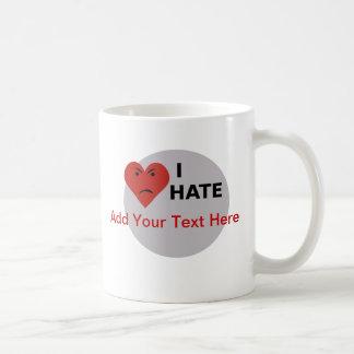 Odio… - la plantilla taza