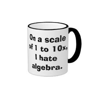 Odio la taza de la álgebra
