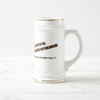 Odio la taza del ~ de Drunks