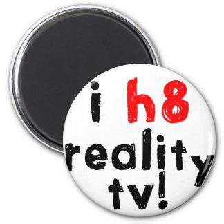 Odio la televisión de la realidad imán de frigorifico