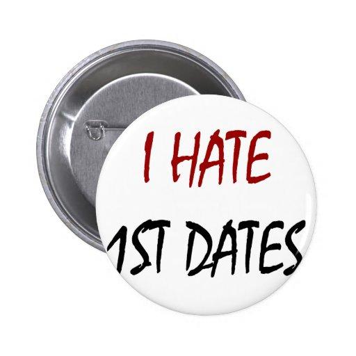 Odio las 1ras fechas pin