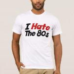 Odio los años 80 playera