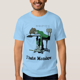 Odio lunes camisas
