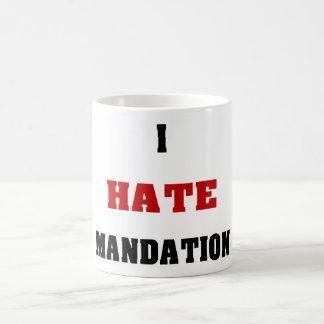 Odio Mandation Taza De Café