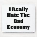 Odio realmente la mala economía tapete de ratón