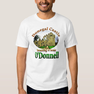 O'Donnell Dreaming of Home Donegal Castle Ireland Tee Shirt