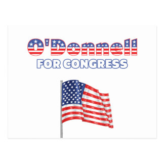 O'Donnell for Congress Patriotic American Flag Postcard