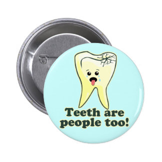 Odontología divertida pin redondo de 2 pulgadas