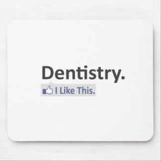 Odontología… tengo gusto de esto alfombrilla de ratón