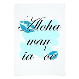 """Oe del ia del wau de la hawaiana '- beso del invitación 5"""" x 7"""""""