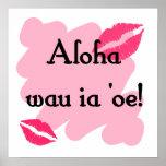 Oe del ia del wau de la hawaiana '- Hawaiian te am Impresiones