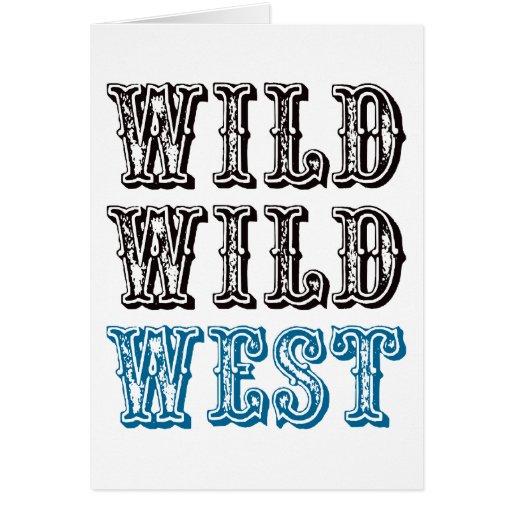 ¡Oeste salvaje salvaje! - Azul Tarjeta De Felicitación