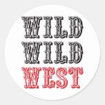 ¡Oeste salvaje salvaje! - Rojo Etiquetas Redondas