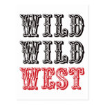 ¡Oeste salvaje salvaje! - Rojo Tarjeta Postal