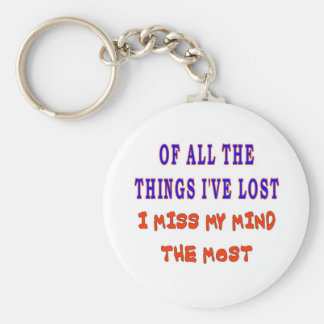 OF ALL THE THINGS I'VE LOST BASIC ROUND BUTTON KEYCHAIN