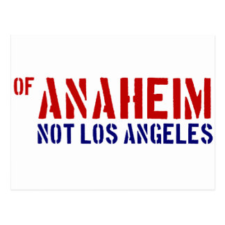 Of Anaheim (Not Los Angeles) - Show Your OC Pride Postcard