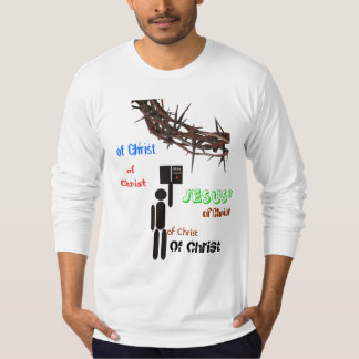 of Christ Shirts