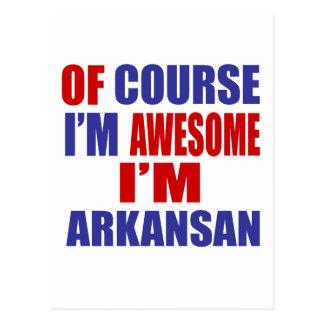 Of Course I Am Awesome I Am Arkansan Postcard
