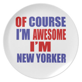 Of Course I Am Awesome I Am New Yorker Melamine Plate