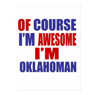 Of Course I Am Awesome I Am Oklahoman Postcard