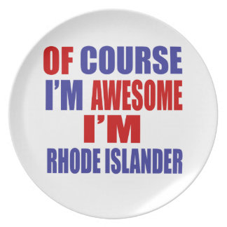 Of Course I Am Awesome I Am Rhode Islander Plate