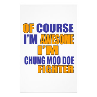 Of Course I Am Chung Moo Doe Fighter Stationery