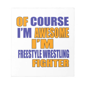 Of Course I Am Freestyle Wrestling Fighter Notepad