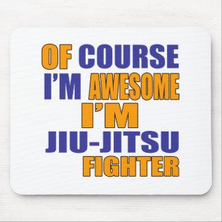 Of Course I Am Jiu Jitsu Fighter Mouse Pad