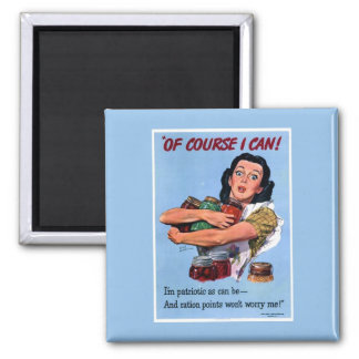 Of Course I Can! 2 Inch Square Magnet