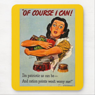 Of Course I Can! Vintage World War II Mouse Pad