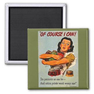 Of Course I Can! Vintage WW2 Retro Propaganda 2 Inch Square Magnet