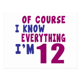 Of Course I Know Everything I Am 12 Postcard