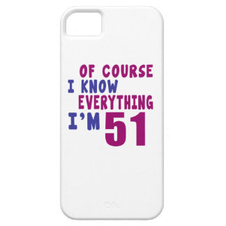 Of Course I Know Everything I Am 51 iPhone SE/5/5s Case