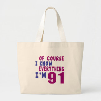 Of Course I Know Everything I Am 91 Large Tote Bag