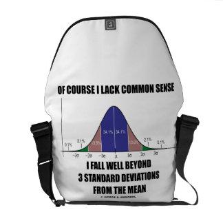Of Course I Lack Common Sense Standard Deviation Courier Bag