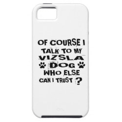 Case-Mate Vibe iPhone 5 Case with Vizsla Phone Cases design