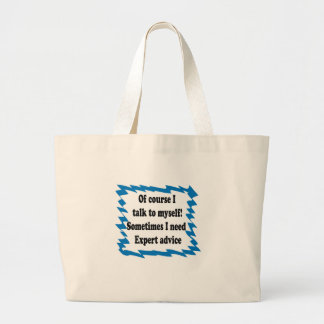 Of Course I Talk To Myself Canvas Bags