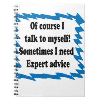Of Course I Talk To Myself Notebook