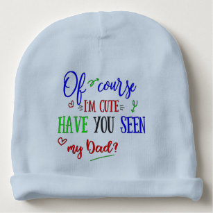 Funny Dad Quotes Baby Hats   Beanies  8bfca06e13d8