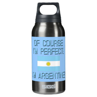 Of Course I'm Perfect, I'm Argentine! Insulated Water Bottle