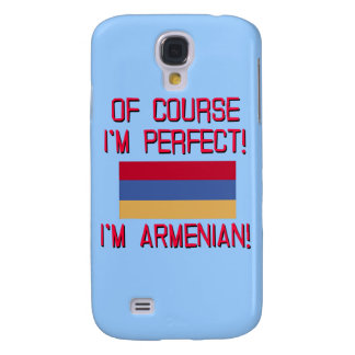 Of Course I'm Perfect, I'm Armenian! Galaxy S4 Case