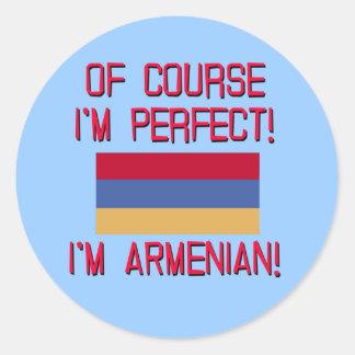 Of Course I'm Perfect, I'm Armenian! Classic Round Sticker