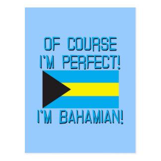 Of Course I'm Perfect, I'm Bahamian! Postcard