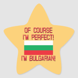 Of Course I'm Perfect, I'm Bulgarian! Stickers