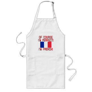 of course im perfect im FRENCH.png Long Apron