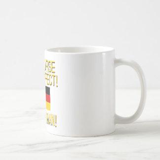Of Course I'm Perfect, I'm German! Coffee Mug