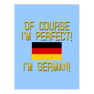 Of Course I'm Perfect, I'm German! Postcard