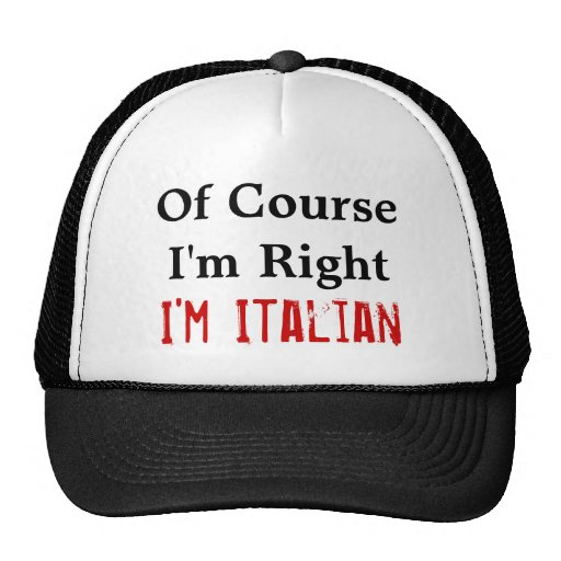 Of Course I'm Right Trucker Hat