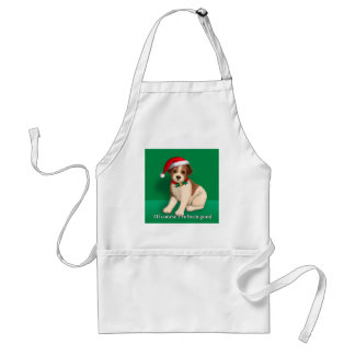 Of Course I've Been Good Apron